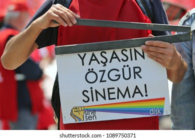 Istanbul / TURKEY - May 1st 2018: Workers was on the 1st May Day Demonstrations at Maltepe Square. Cinema industry workers were also at square.
