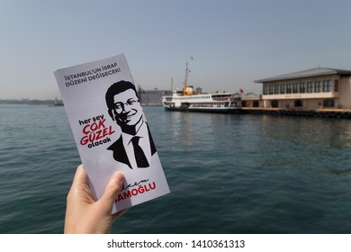 Istanbul/ Turkey - May 28, 2019 ; The Republican People's Party (CHP) led the alliance's Istanbul candidate Ekrem Imamoglu. Everything will be fine writing on the leaflet or brochure in Kadikoy.