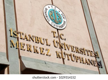ISTANBUL TURKEY OCTOBER 04: Sign of Istanbul University is a prominent Turkish university located in Istanbul. The main campus is adjacent to Beyaza Square, october 04, 2013 in Istanbul, Turkey.