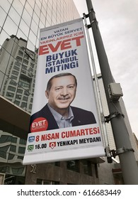 Istanbul,Turkey-April 07,2017:A banner of Turkish President Recep Tayyip Erdogan. Turkey will hold a referendum on April 16 to move to the presidential system.