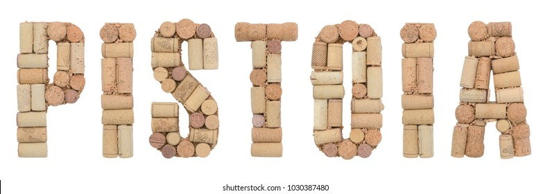 Italian province Pistoia made of wine corks Isolated on white background