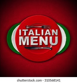 Italian Restaurant Menu Design / Restaurant menu with green, red and white plates, text Italian Menu and silver cutlery. On a red velvet background with shadows.