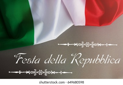 Italy concept background, Italy flag and text Italian Republic Holiday card