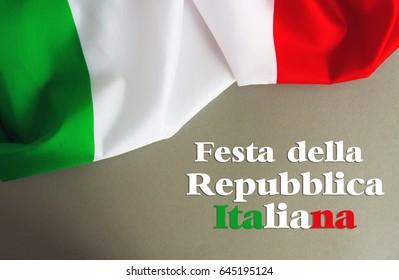 Italy flag and  text Italian Republic Holiday
