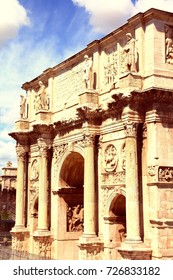 Italy - Rome. Triumphal arch - Arch of Constantine on Palatine Hill. Retro filtered colors style.