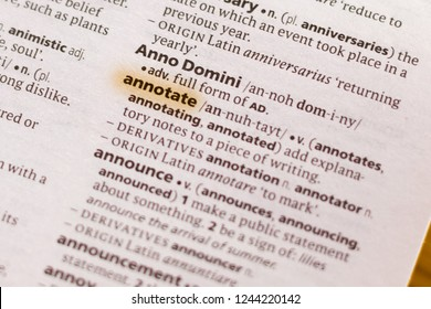 Ivanovsk, Russia - November 19, 2018: The word or phrase Annotate in a dictionary.