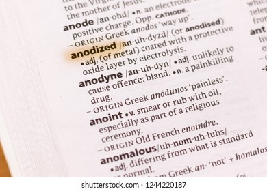 Ivanovsk, Russia - November 19, 2018: The word or phrase Anodized in a dictionary.
