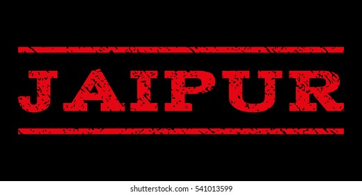 Jaipur watermark stamp. Text caption between horizontal parallel lines with grunge design style. Rubber seal stamp with dust texture. Glyph red color ink imprint on a black background.