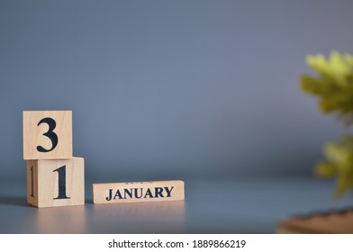 January 31, Cover in the evening time, Date Design with number cube for a background.