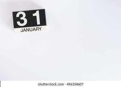 January 31st. Day 31 of month, calendar on white background. Winter at work concept. Empty space for text