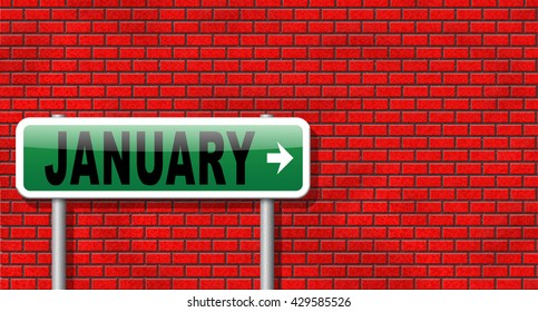 January the first month of the next year in winter season road sign billboard