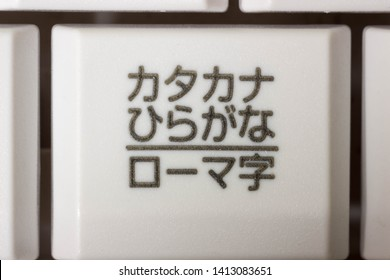A Japanese PC keyboard key button which says Katakana, Hiragana and Romaji. Katakana is used to write foreign words. Hiragana is to write Chinese characters into Japanese. Romaji mean Roman alphabet.