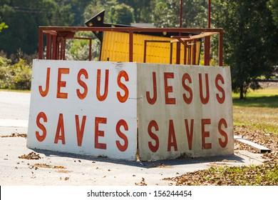 Jesus saves sign on the road side in rural Alabama.