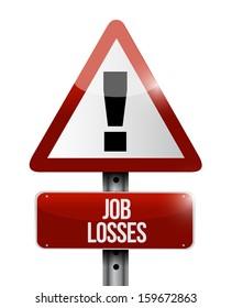 job losses road sign illustration design over a white background