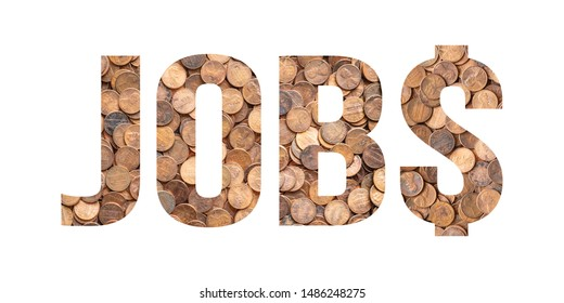 Jobs and Money Concept, Piles of Pennies and Coins