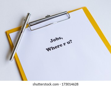 Jobs, where are you?