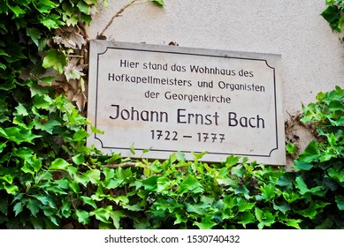 """Johann Sebastian Bach was born in Eisenach, Germany to a musical family.  The sign reads """"Here stands the residence of the composer and organ master of St. George church Johann Ernst Bach 1922 -1977"""""""