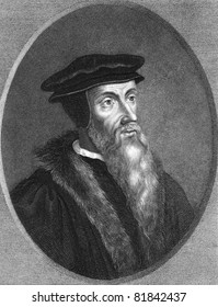 John Calvin (1509-1564). Engraved by T.Woolnoth and published in The Gallery Of Portraits With Memoirs encyclopedia, United Kingdom, 1833.