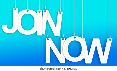 Join Now hanging Letters 3d rendering