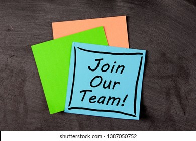 Join Our Team concept on the sticky note paper.