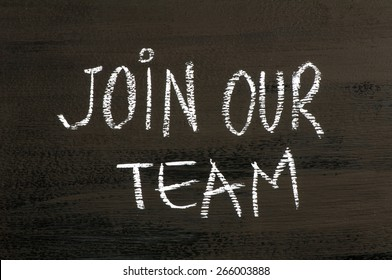 Join our team message isolated on black background. Chalk drawing on blackboard. Business Concept image.