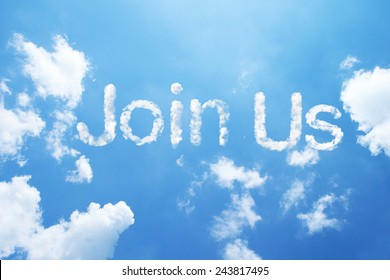 Join Us clouds word on sky.