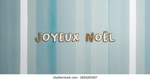 """""""Joyeux Noel"""" - Merry Christmas wishes in French spelled with letter-shaped festive gingerbread cookies. Holiday card or digital banner template"""