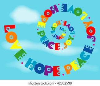 (Jpg) A fun spiral design of 'Love, Hope, Peace, Joy' in rainbow colours. A vector version (eps 10) is also available.