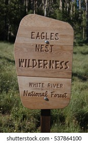 July 4th, 2006 Vail, Colorado Eagles Nest Wilderness White River National Forest Sign