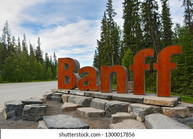 July 5, 2018 - Banff Alberta Canada: The entrance sign of Banff Town. Banff is a town within Banff National Park and approximately 126 km west of Calgary.