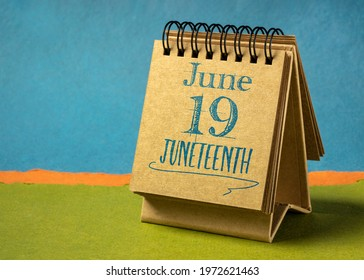 Juneteenth (June 19) in a desktop calendar – also Freedom Day, Jubilee Day, Liberation Day, and Emancipation Day – is a holiday celebrating the emancipation of those who had been enslaved in USA.