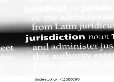 jurisdiction word in a dictionary. jurisdiction concept.