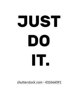 the words just do it images stock photos vectors shutterstock