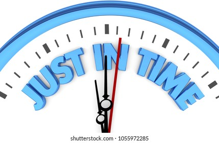 Just in Time Clock Punctuality Arrive Now Reliable 3d Illustration