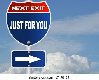 Just for you road sign
