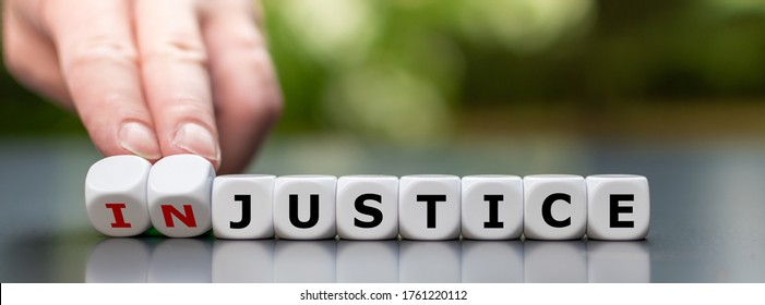 """Justice instead of injustice. Finger flip dice and change the word """"injustice"""" to """"justice""""."""