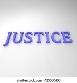 JUSTICE text. 3D illustration. 3D CG.