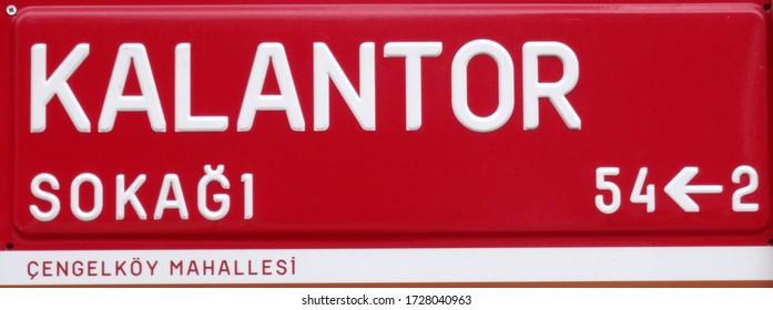 Kalantor Sokagi (Filthy Rich Street in Turkish) street sign in Cengelkoy neighborhood, in Istanbul, Turkey.