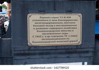Kaliningrad / Russian Federation - July 10, 2017: Information board of the steam locomotive TE-858, the Kaliningrad-North station of the Kaliningrad railway