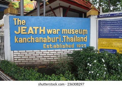 KANCHANABURI, THAILAND - SEPTEMBER 3: The Jeath War Museum Sign in Kanchanaburi, Thailand taken on the 3rd September, 2014.