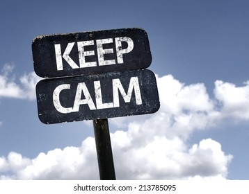 Keep Calm sign with clouds and sky background
