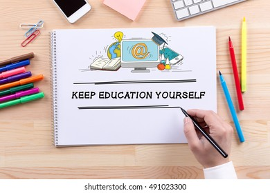KEEP EDUCATION YOURSELF CONCEPT