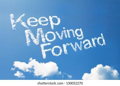 """keep moving forward"" cloud word"