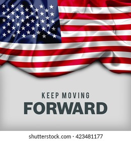Keep Moving Forward typography with usa flag
