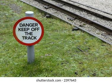 Keep off sign at railway