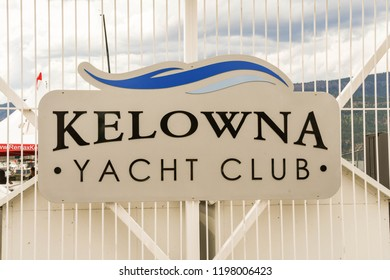 KELOWNA, BRITISH COLUMBIA, CANADA - JUNE 2018: Large sign on the gates to the quay for the Yacht Club in Kelowna, British Columbia, Canada.