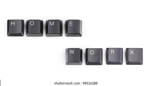 Keyboard keys saying home work isolated on white