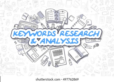 Keywords Research And Analysis - Hand Drawn Business Illustration with Business Doodles. Blue Text - Keywords Research And Analysis - Doodle Business Concept.