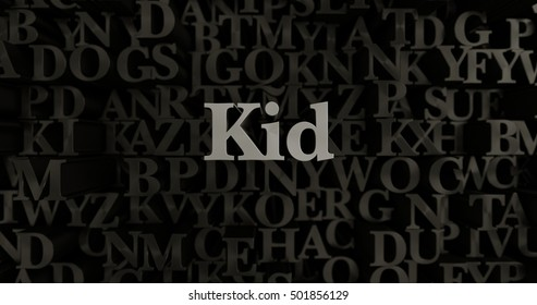 Kid - 3D rendered metallic typeset headline illustration.  Can be used for an online banner ad or a print postcard.