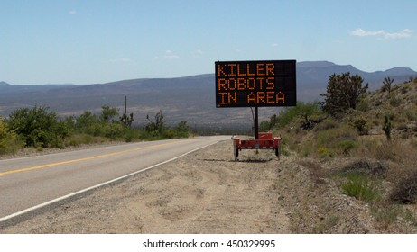 Killer Robots In Area - Electronic Road Sign